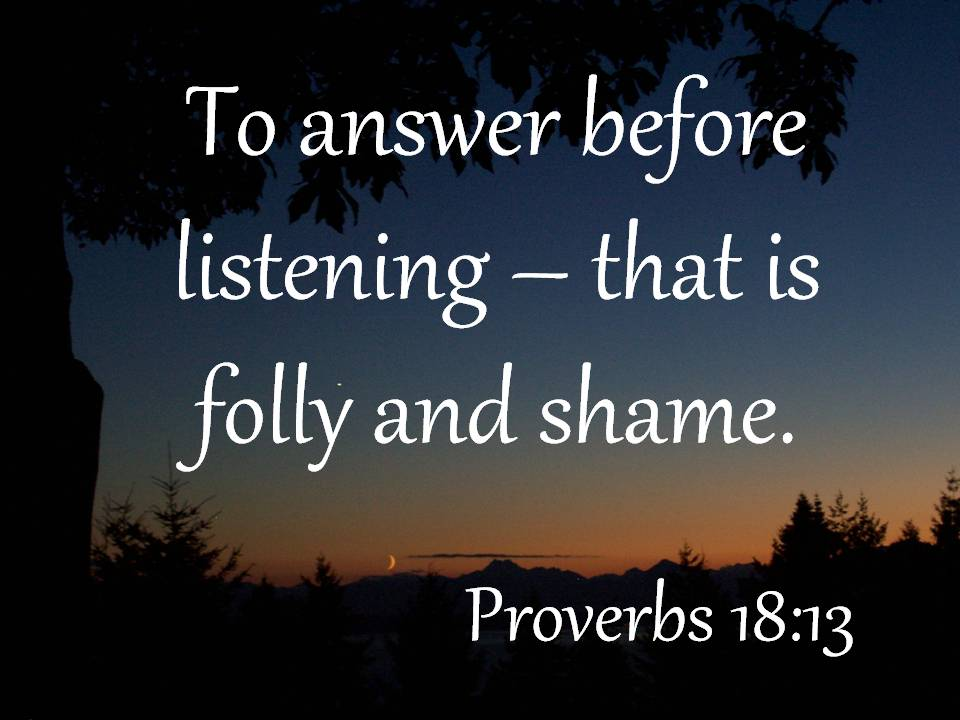 Image result for proverbs 18:13
